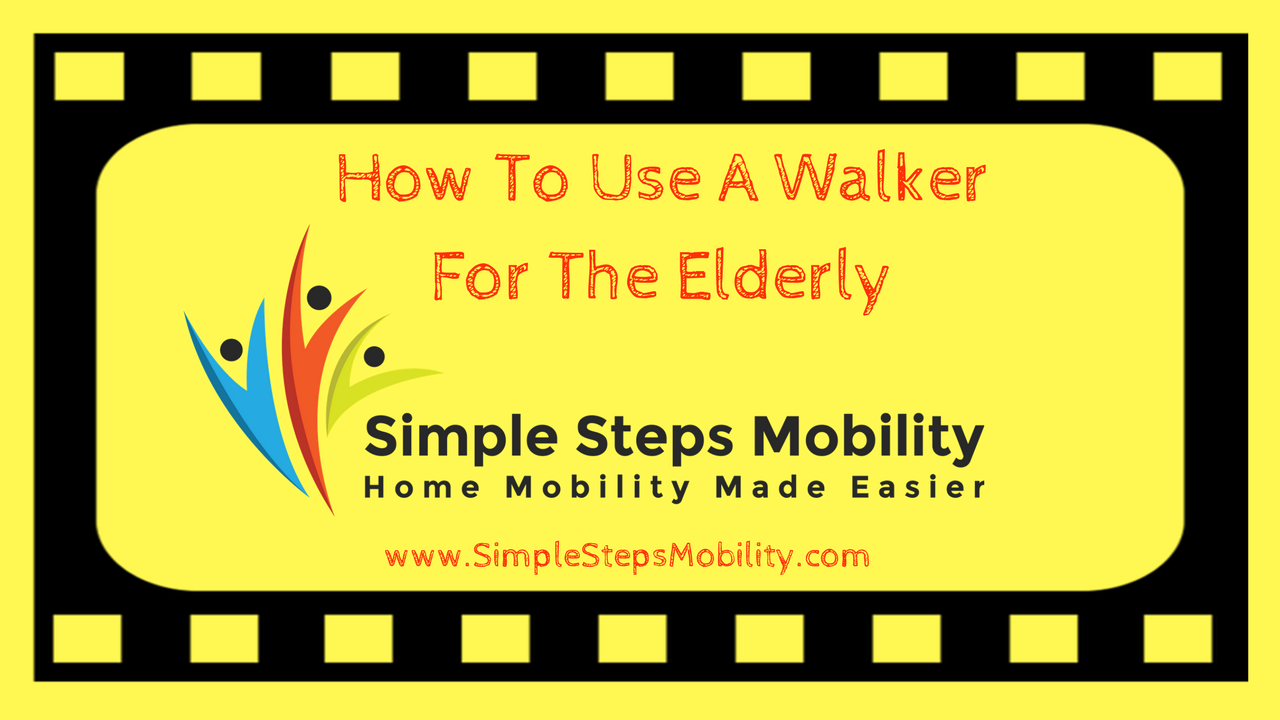How To Use A Walker For The Elderly