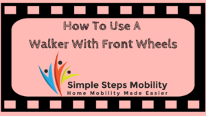 Using-A-front-wheeled-walker