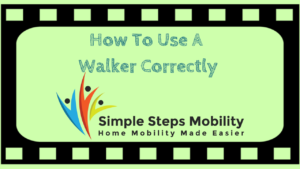 How To Use A Walker Correctly