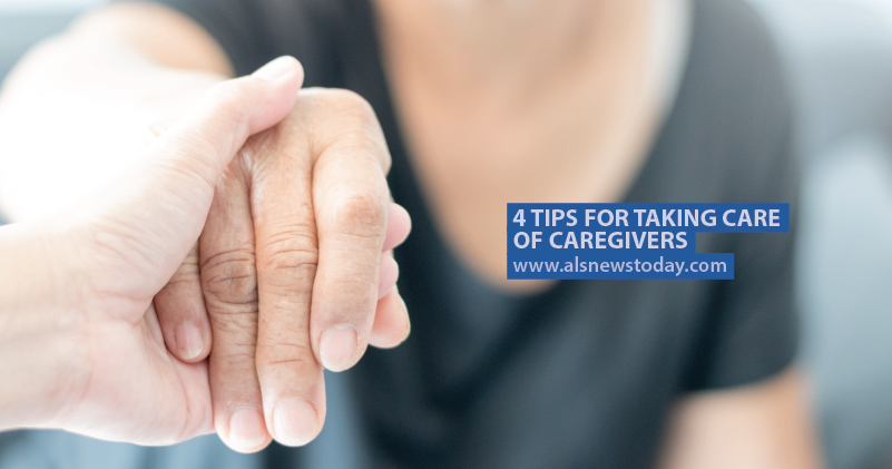 Here Are Four Tips for Taking Care of Caregivers